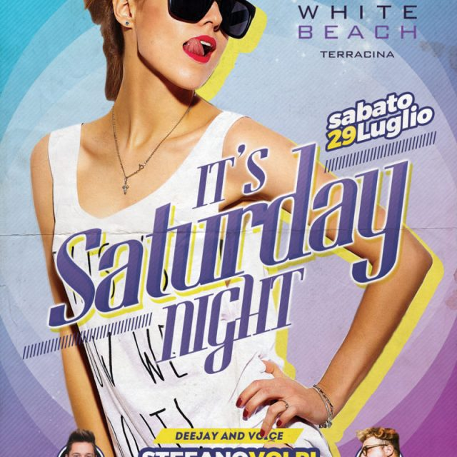 "SAB 29 LUGLIO ""IT'S SATURDAY NIGHT"""