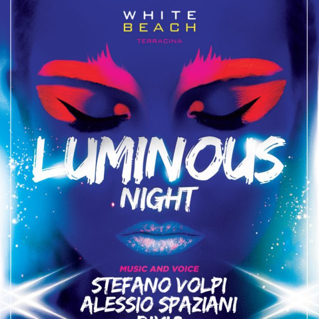 LUMINOUS NIGHT 8 LUGLIO